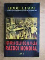 Liddell Hart - Istoria celui de Al II-lea Razboi Mondial (volumul 1)
