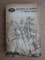Mariana Sora - Gandirea lui Goethe in texte alese (volumul 1)