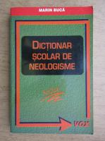 Anticariat: Marin Buca - Dictionar scolar de neologisme