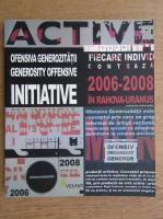 Anticariat: Ofensiva generozitatii 2006-2008