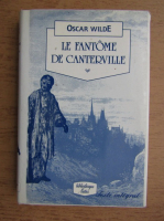 Anticariat: Oscar Wilde - Le fantome de Centerville