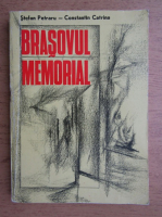 Anticariat: Stefan Petraru - Brasovul memorial