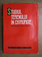 Anticariat: Theodor Burghele - Studiul terenului in chirurgie
