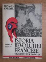 Thomas Carlyle - Istoria revolutiei franceze (volumul 2, 1946)