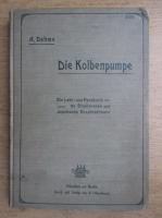 A. Dahme - Die Kolbenpumpe (1908)