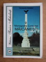 Constantin Manole - Monografia comunei Maicanesti