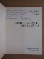Cristian Vladescu - Arme in muzeele din Romania (cu autograful autorului)