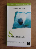 Halldor Laxness - Sub ghetar