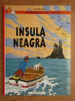 Herge - Aventurile lui Tintin. Insula Neagra