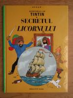 Herge - Aventurile lui Tintin. Secretul Licornului