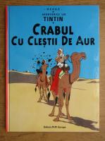 Herge - Aventurile lui Tintin, volumul 6. Crabul cu clestii de aur