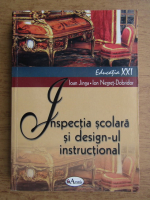 Ioan Jinga, Ion Negret Dobridor - Inspectia scolara si design-ul instructional