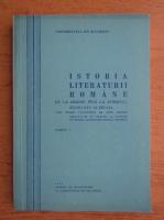Anticariat: Istoria literaturii romane de la origini pana la sfarsitul secolului al XIX-lea. Curs pentru facultatile de limbi straine