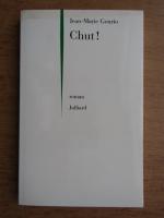 Jean Marie Gourio - Chut!