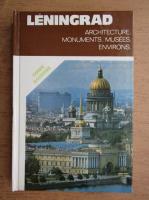 Anticariat: Leningrad. Architecture, monuments, musees, environs, guide illustre