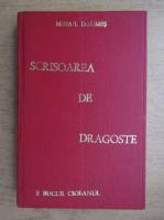 Anticariat: Mihail Drumes - Scrisoarea de dragoste (1946)