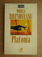 Anticariat: Mirela Roznoveanu - Platonia