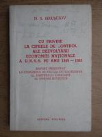 Anticariat: N. S. Hrusciov - Cu privire la cifrele de control ale dezvoltarii economiei nationale a URSS pe anii 1959-1965