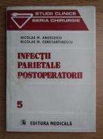 Nicolae Angelescu - Infectii parietale postoperatorii