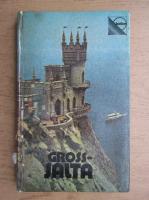 Anticariat: O. Wolobujew - Gross-Jalta