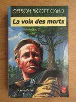 Orson Scott Card - La voix des morts