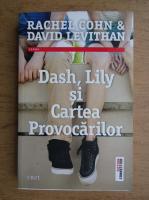 Anticariat: Rachel Cohn - Dash, Lily si cartea provocarilor