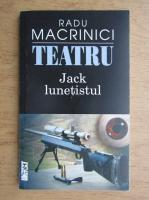 Radu Macrinici - Jack lunetistul