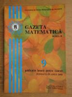 Revista Gazeta Matematica, Seria B, anul CXVIII, nr. 9, 2013