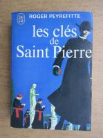 Roger Peyrefitte - Les cles de Saint Pierre