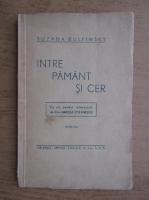 Suzana Bulfinsky - Intre pamant si cer (1942)