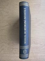 Traian Feldioreanu - Manual de medicina infantila pentru scolile de asistente medicale
