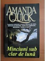 Anticariat: Amanda Quick - Minciuni sub clar de luna