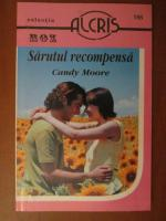 Anticariat: Candy Moore - Sarutul recompensa