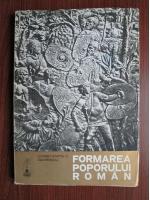 Constantin C. Giurescu - Formarea poporului roman