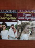 Anticariat: D. H. Lawrence - Femei indragostite (2 volume)
