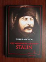 Anticariat: Elena Dundovich - Iosif Vissarionovici Djugasvili Stalin