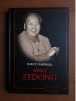 Anticariat: Enrico Fardella - Mao Zedong