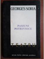 Georges Soria - Pasiuni potrivnice