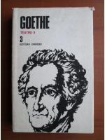Anticariat: Goethe - Opere, volumul 3 (Teatru II)