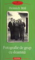 Anticariat: Heinrich Boll - Fotografie de grup cu doamna