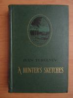 Ivan Turgenev - A hunter`s sketches