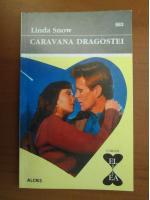 Linda Snow - Caravana dragostei
