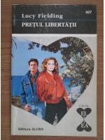 Anticariat: Lucy Fielding - Pretul libertatii