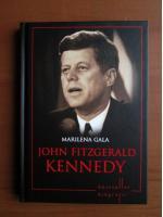 Anticariat: Marilena Gala - John Fitzgerald Kennedy