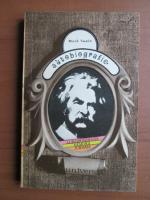 Anticariat: Mark Twain - Autobiografie