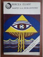 Anticariat: Mircea Eliade - Nopti la Serampore