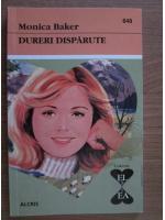 Anticariat: Monica Baker - Dureri disparute