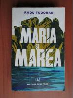 Anticariat: Radu Tudoran - Maria si marea