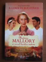 Anticariat: Richard C. Morais - Madame Mallory si micul bucatar indian