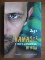Anticariat: Sega - Namaste. Un roman de aventuri spirituale in India